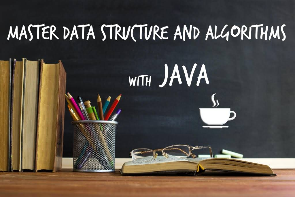 Coding Bootcamp - Data Structure And Algorithms With Java